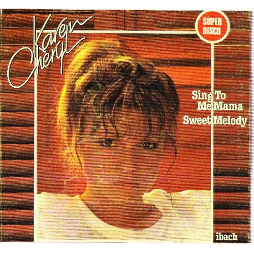 KAREN CHERYL - SING TO ME MAMA SWEET MELODY