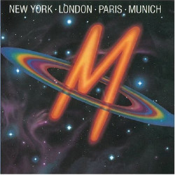 M - NEW YORK, LONDON, PARIS, MUNICH