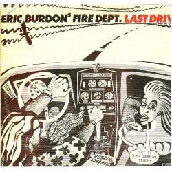 ERIC BURDON'S FIRE DEPT. - THE LAST DRIVE