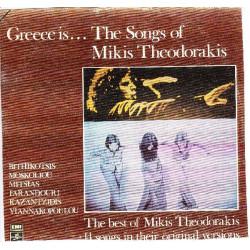 ΘΕΟΔΩΡΑΚΗΣ ΜΙΚΗΣ - CREECE IS THE SONGS OF MIKIS THEODORAKIS