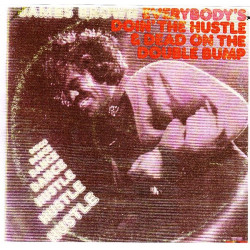 JAMES BROWN - EVERYBODY' S DOIN' THE HUSTLE & DEAD ON THE DOUBLE BUMP