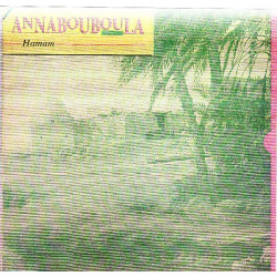 ANABOUBOULA - HAMAM ( ΑΝΑΜΠΟΥΜΠΟΥΛΑ )