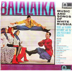 BALALAIKA - MUSIC & SONGS OF WHITE RUSSIA
