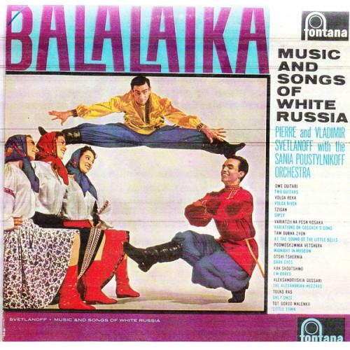 BALALAIKA - MUSIC & SONGS OF WHITE RUSSIA