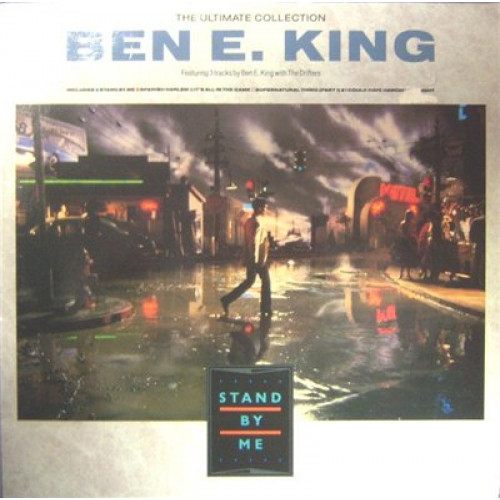 BEN E. KING (3 SONGS WITH THE DRIFTERS) - STAND BY ME THE ULTIMATE COLLECTION