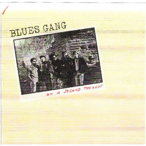 BLUES GANG - ON A SECOND THOUGHT