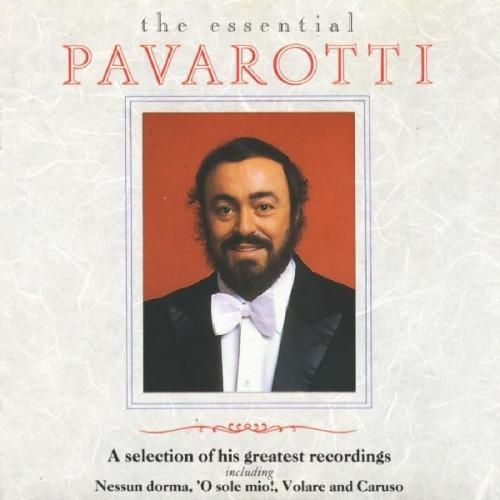 LUCIANO PAVAROTTI - THE ESSENTIAL PAVAROTTI