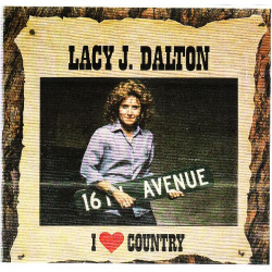 LACY J. DALTON - I LOVE COUNTRY
