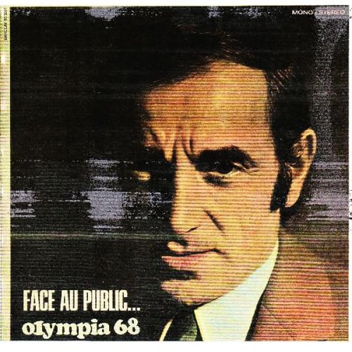 CHARLES AZNAVOUR - FACE AU PUBLIC OLYMPIA 68