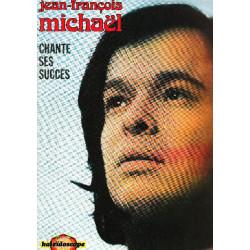 JEAN FRANCOIS MICHAEL - CHANTE SES SUCCES