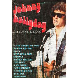 JOHNNY HALLYDAY - CHANTE SES SUCCES