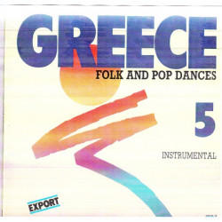 GREECE FOLK & POP DANCES No 5 - INSTRUMENTAL