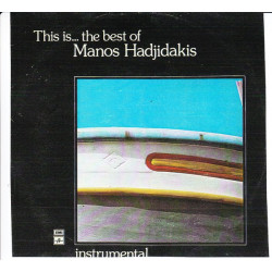 GREECE IS THE BEST OF MANOS HADJIDAKIS ( BLACK LP ) - INSTRUMENTAL