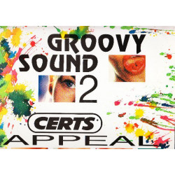 GROOVY SOUND 2 - CERTS APPEAL