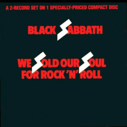 BLACK SABBATH - WE SOLD OUR SOUL FOR ROCK 'N' ROLL ( 2 LP )