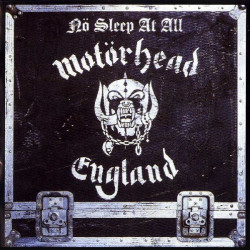 MOTORHEAD - NO SLEEP AT ALL