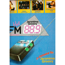 HOT FM JERONIMO GROOVY - 1989
