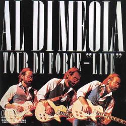 AL DI MEOLA - TOUR DE FORCE