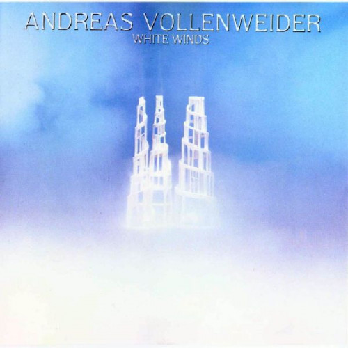 ANDREAS VOLLENWEIDER - WHITE WINDS ( SEEKER'S JOURNEY )