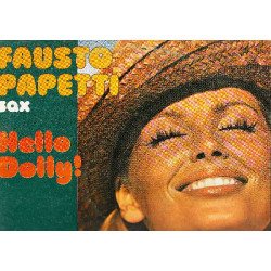 FAUSTO PAPETTI SAX - HELLO DOLLY!