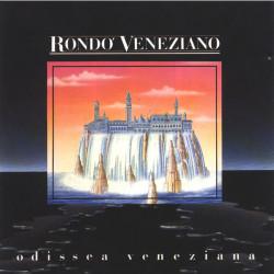 RONDO' VENEZIANO - ODISSEA VENEZIANA
