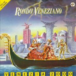 RONDO' VENEZIANO - VENEZIA 2000
