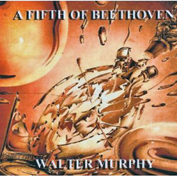 WALTER MURPHY BAND,THE - A FIFTH OF BEETHOVEN