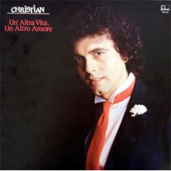 CHRISTIAN - UN' ALTRA VITA, UN ALTRO AMORE