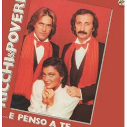 RICCHI & POVERI - ...E PENSO A TE