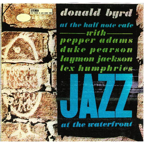 DONALD BYRD - AT THE HALF NOTE CAFE VOLUME I
