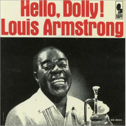 LOUIS ARMSTRONG - HELLO, DOLLY