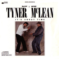 MCCOY TYNER & JACKIE MCLEAN - IT' S ABOUT TIME