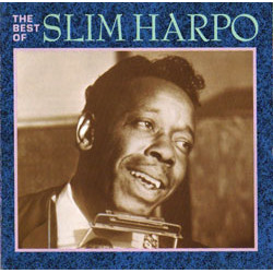 SLIM HARPO - THE BEST OF SLIM HARPO