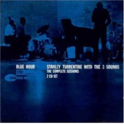 STANLEY TURRENTINE WITH THE THREE SOUNDS - BLUE HOUR