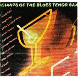 VARIOUS - GIANTS OF THE BLUES TENOR SAX ( 2 LP )