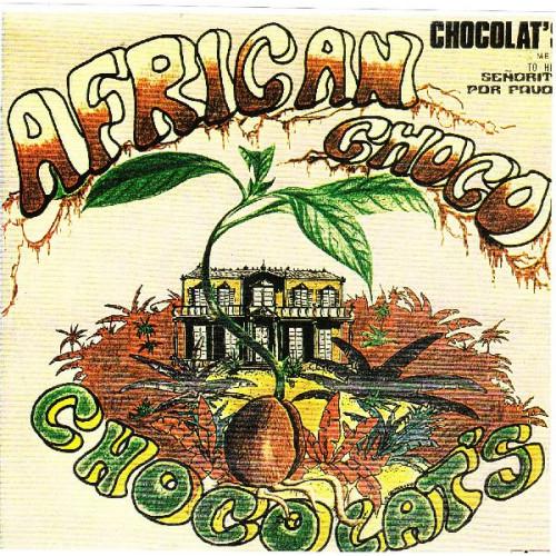 CHOCOLAT' S - AFRICAN CHOCO