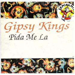GIPSY KINGS - PIDA ME LA / MI VIDA / TERNURAS ( MAXI SINGLE )