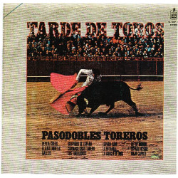 PASODOBLES TOREROS - TARDE DE TOROS