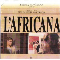 L' AFRICANA ( OST ) - ΚΑΡΑΙΝΔΡΟΥ ΕΛΕΝΗ