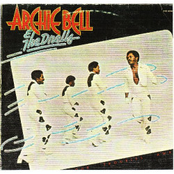 ARCHIE BELL & THE DRELLS - DANCE YOUR TROUBLES AWAY