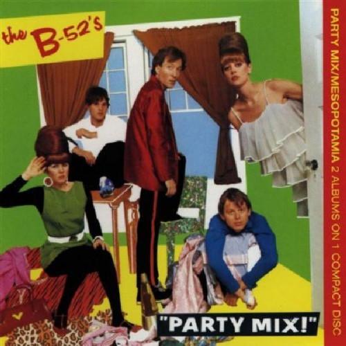B 52'S,THE - PARTY MIX ALBUM