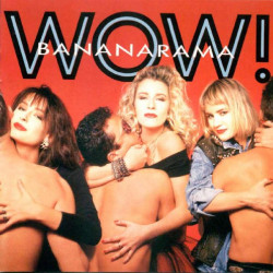 BANANARAMA - WOW!