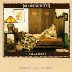 BARBRA STREISAND - A COLLECTION GREATEST HITS ... AND MORE