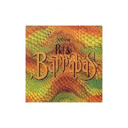 BARRABAS - PIEL DE BARRABAS