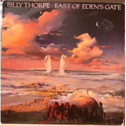 BILLY THORPE - EAST OF EDEN'S GATE
