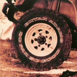 BRYAN ADAMS - SO FAR SO GOOD ( 2 LP )