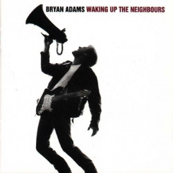 BRYAN ADAMS - WAKING UP THE NEIGHBOURS ( 2 LP )