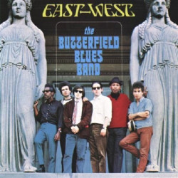 BUTTERFIELD BLUES BAND,THE - EAST WEST