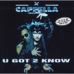 CAPELLA - U GOT 2 KNOW
