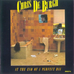 CHRIS DE BURGH - AT THE END OF A PERFECT DAY